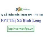 Lắp Đặt Mạng FPT Thị Xã Bình Long tỉnh Bình Phước