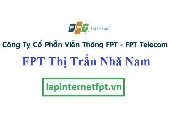 Lắp Đặt Mạng FPT Thị Trấn Nhã Nam Tại Tân Yên Bắc Giang