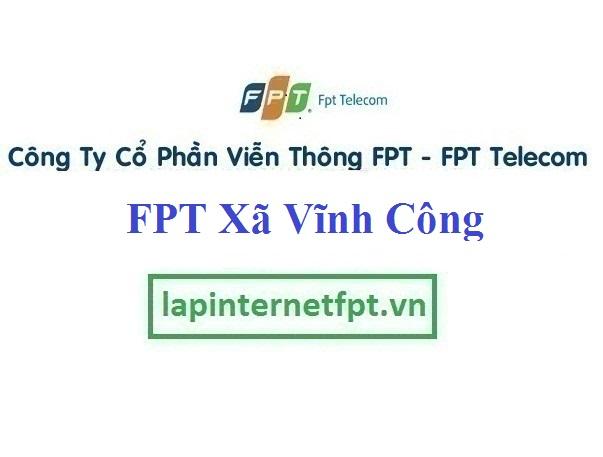 Lắp Đặt Mạng FPT Xã Vĩnh Công Tại Châu Thành Long An