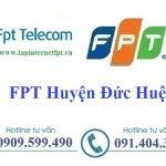 Lắp Đặt Mạng FPT Huyện Đức Huệ Tỉnh Long An