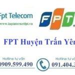 Lắp mạng Fpt huyện Trấn Yên tại Yên Bái