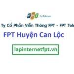 Lắp Đặt Mạng FPT Huyện Can Lộc Tỉnh Hà Tĩnh