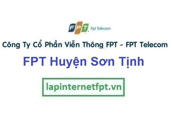 Lắp Đặt Mạng FPT Huyện Sơn Tịnh Tỉnh Quảng Ngãi