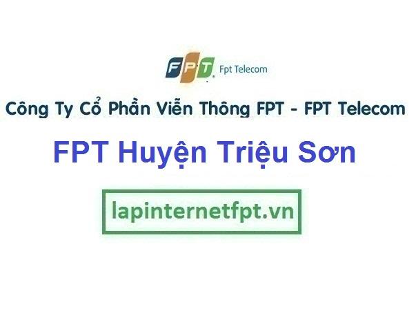 Internet Fpt Huyện Triệu Sơn - Fpt Thanh Hóa