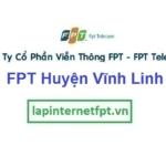 Lắp Đặt Mạng FPT Huyện Vĩnh Linh Tỉnh Quảng Trị