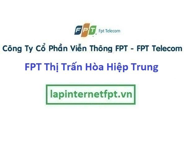 Đăng ký internet và truyền hình Thị Trấn Hòa Hiệp Trung Ở Huyện Đông Hòa