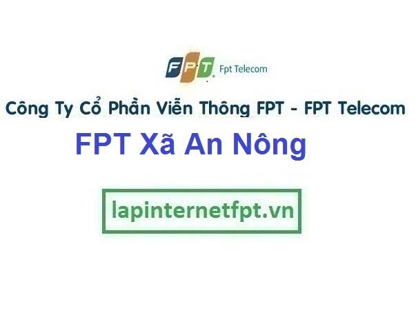 Lắp Đặt Mạng FPT Xã An Nông Ở Huyện Triệu Sơn Thanh Hóa