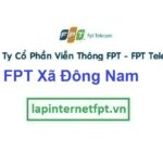 Lắp Đặt Mạng FPT Xã Đông Nam Tại Đông Sơn Tỉnh Thanh Hóa