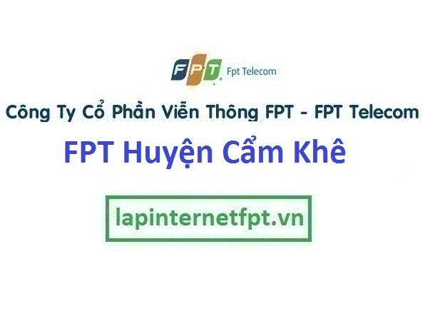 Lắp Đặt Mạng Fpt huyện Cẩm Khê Tỉnh Phú Thọ