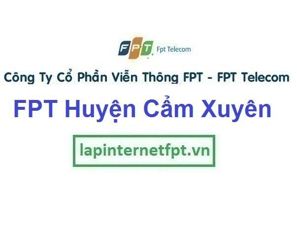 Lắp Đặt Mạng Fpt huyện Cẩm Xuyên Tỉnh Hà Tĩnh