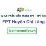 Lắp Đặt Mạng FPT Huyện Chi Lăng Tỉnh Lạng Sơn