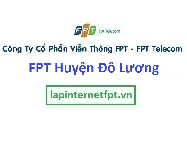 Lắp Đặt Mạng Fpt Huyện Đô Lương Tỉnh Nghệ An