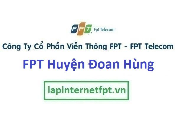 Lắp Đặt Mạng Fpt Huyện Đoan Hùng Tỉnh Phú Thọ