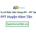 Lắp Đặt Mạng Fpt Huyện Hàm Tân Tỉnh Bình Thuận