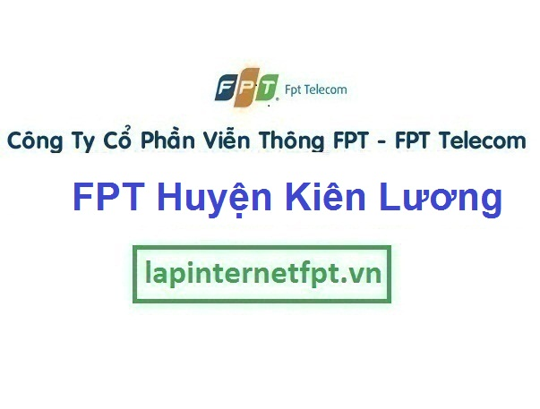 Lắp Đặt Mạng Fpt Huyện Kiên Lương Tỉnh Kiên Giang