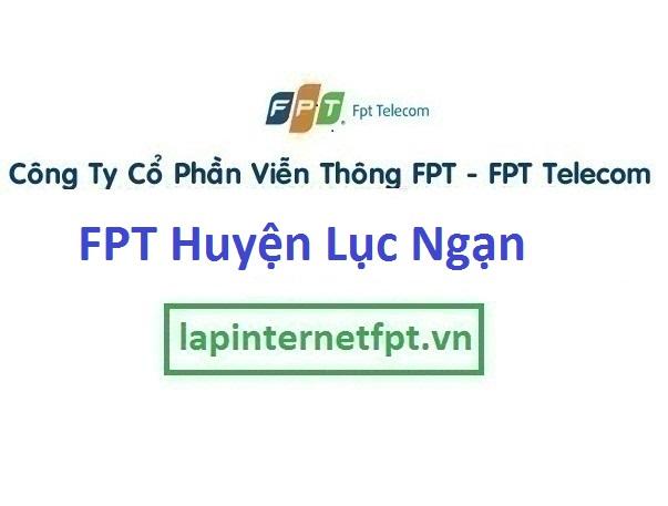 Lắp Đặt Mạng Fpt Huyện Lục Ngạn Tỉnh Bắc Giang
