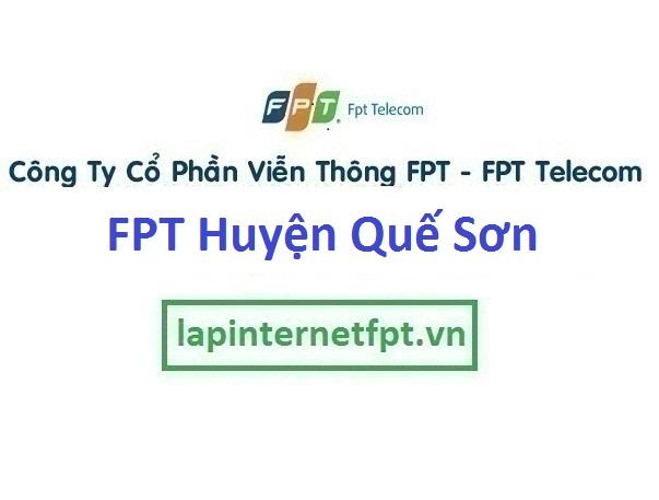 Lắp Đặt Mạng Fpt Huyện Quế Sơn Tỉnh Quảng Nam