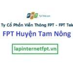 Lắp Đặt Mạng Fpt Huyện Tam Nông Tỉnh Phú Thọ
