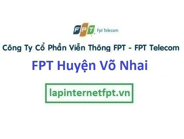 Lắp Đặt Mạng Fpt Huyện Võ Nhai Tỉnh Thái Nguyên