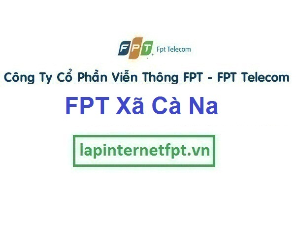 Lắp Đặt Mạng Fpt Xã Cà Ná Ở Thuận Nam tỉnh Bình Thuận