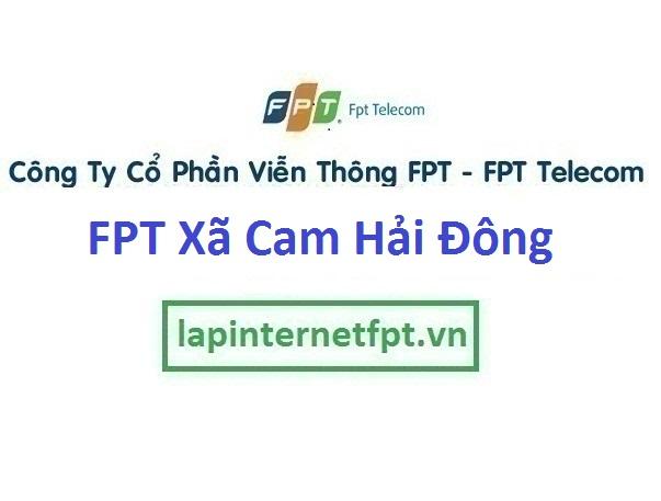 Lắp Đặt Mạng Fpt Xã Cam Hải Đông Ở Huyện Cam Lâm