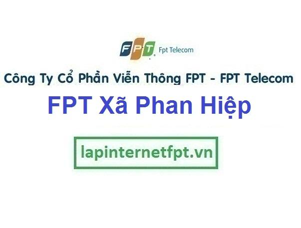Lắp Đặt Mạng Fpt Xã Phan Hiệp Ở Bắc Bình Tỉnh Bình Thuận