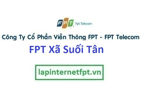 Lắp Đặt Mạng Fpt Xã Suối Tân Ở Cam Lâm tỉnh Khánh Hòa