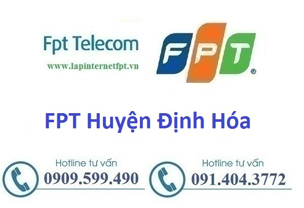 Internet Fpt Huyện Định Hóa - Fpt Thái Nguyên