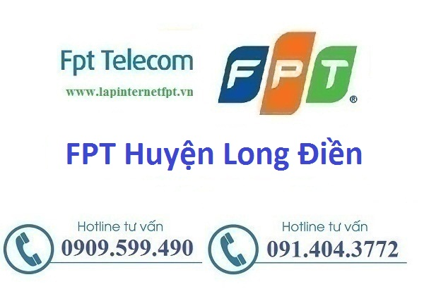 Internet Fpt huyện Long Điền - Fpt Vũng Tàu