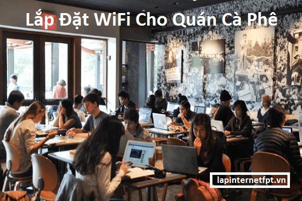 Lắp Đặt WiFi Cho Quán Cà Phê