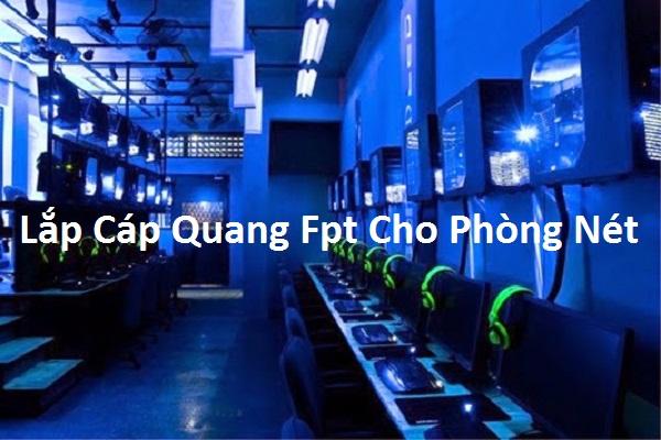 Lắp Cáp Quang Fpt Cho Phòng Nét