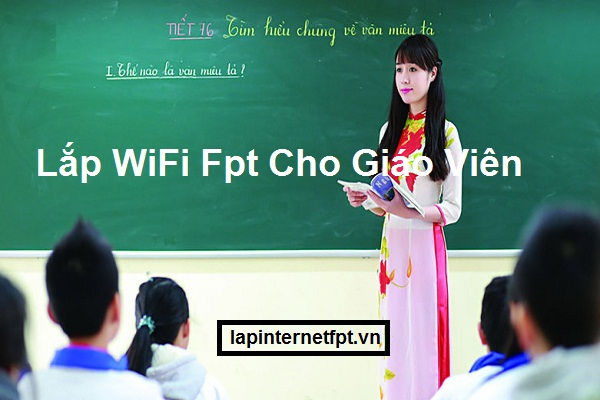Lắp Wifi Fpt Cho Giáo Viên