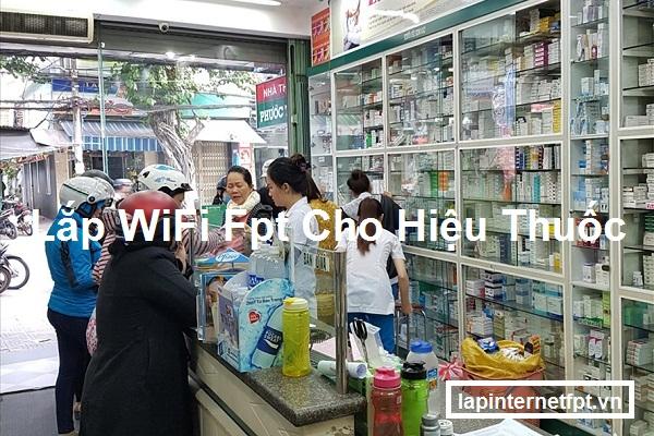 Lắp Đặt WiFi Fpt Cho Hiệu Thuốc