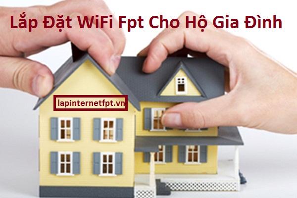 Lắp đặt wifi fpt cho hộ gia đình