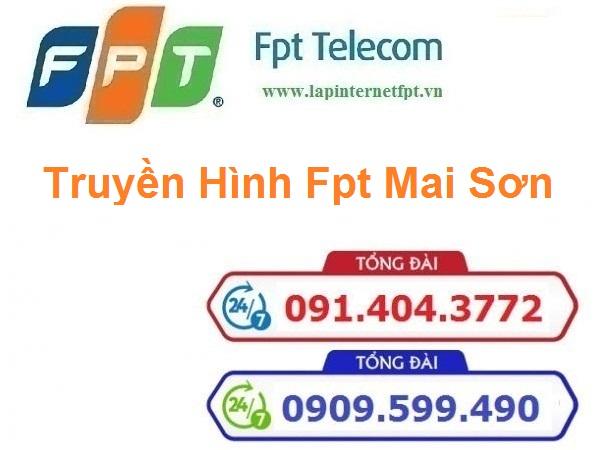 Lắp đặt truyền hình Fpt huyện Mai Sơn