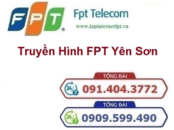 Lắp Đặt Truyền Hình Fpt Huyện Yên Sơn