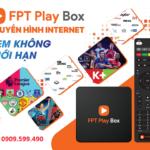 Phân Phối Mua Bán FPT Play Box Yên Bái Chính Hãng Uy Tín