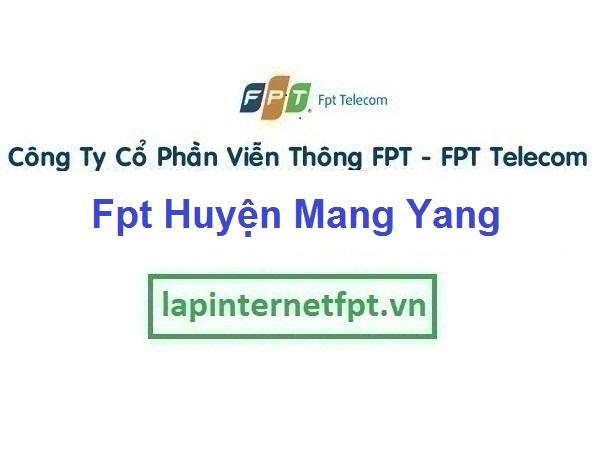 Lắp Đặt Mạng Fpt Huyện Mang Yang tỉnh Gia Lai