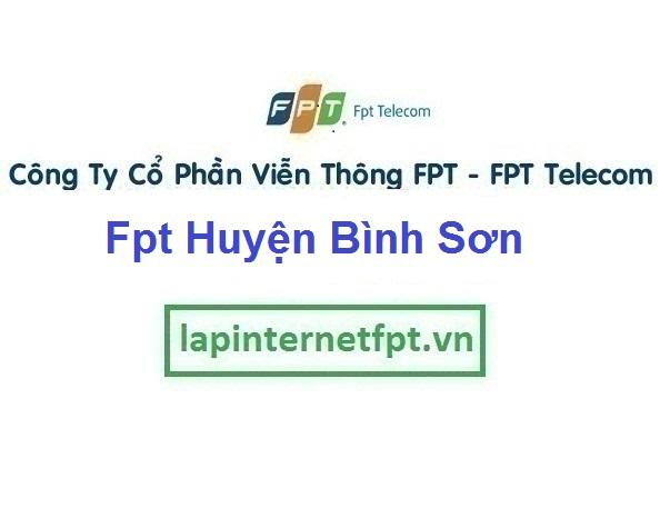 Lắp Đặt Mạng Fpt Huyện Bình Sơn ở tại tỉnh Quảng Ngãi