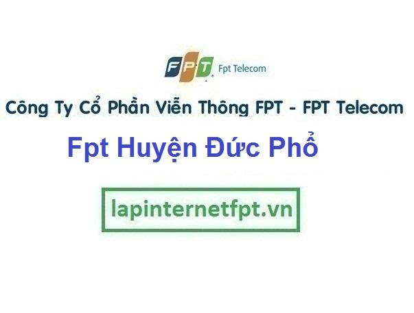 Lắp Đặt Mạng Fpt Huyện Đức Phổ ở tại tỉnh Quảng Ngãi