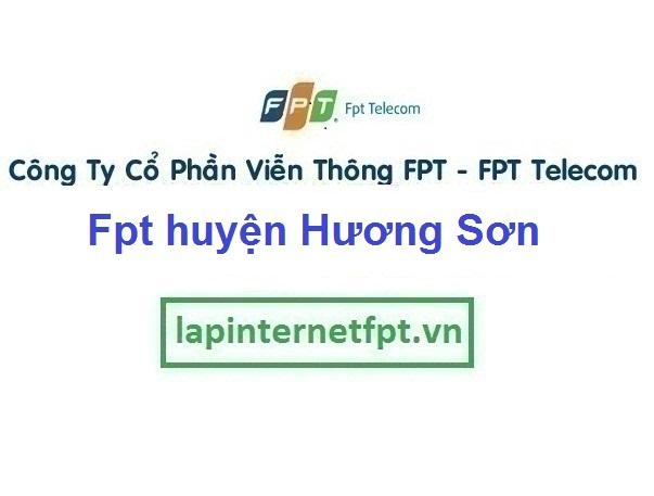 Lắp Đặt Mạng Fpt huyện Hương Sơn ở tại địa bàn Hà Tĩnh