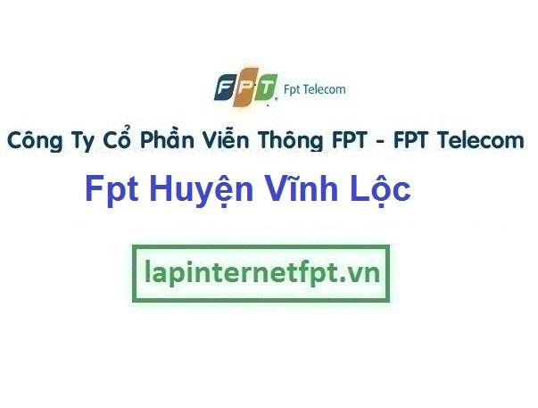 Lắp Đặt Mạng Fpt Huyện Vĩnh Lộc ở tại tỉnh Thanh Hóa
