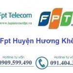 Lắp Đặt Mạng Fpt Huyện Hương Khê ở tại Hà Tĩnh