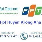 Lắp Đặt Mạng Fpt Huyện Krông Ana tỉnh Đắk Lắk