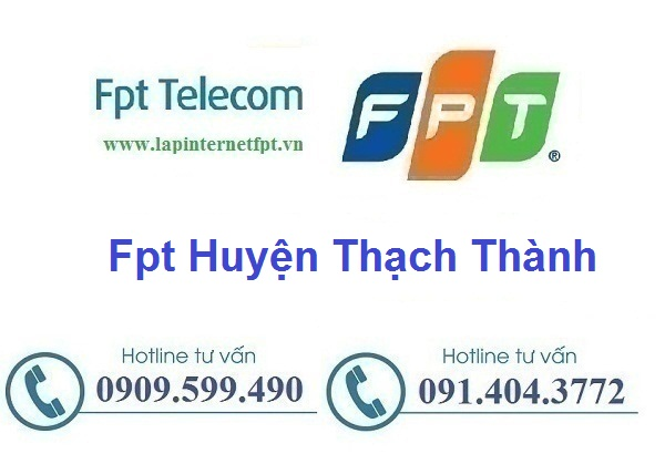 Lắp đặt mạng cáp quang Fpt huyện Thạch Thành