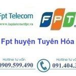 Lắp Đặt Mạng Fpt huyện Tuyên Hóa ở tại tỉnh Quảng Bình