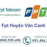 Lắp Đặt Mạng Fpt Huyện Vân Canh ở tỉnh Bình Định