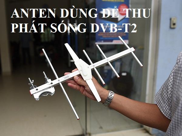 Anten dùng để thu phát sóng DVB-T2