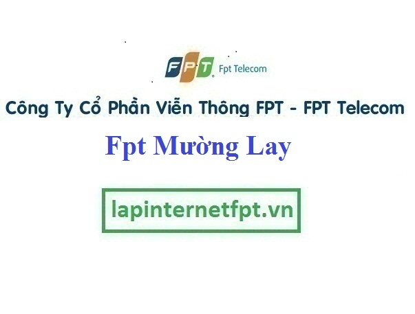 [ Fpt Mường Lay ] Tổng Đài Đăng ký Internet và Truyền Hình