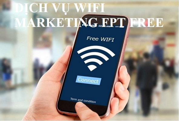 Dịch vụ wifi marketing Fpt free
